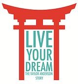 夢を生きる:テイラーアンダーソン物語